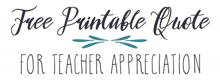 photo regarding Printable Teacher Quotes called Instructor Appreciation: Totally free Printable Estimate Moms Lounge
